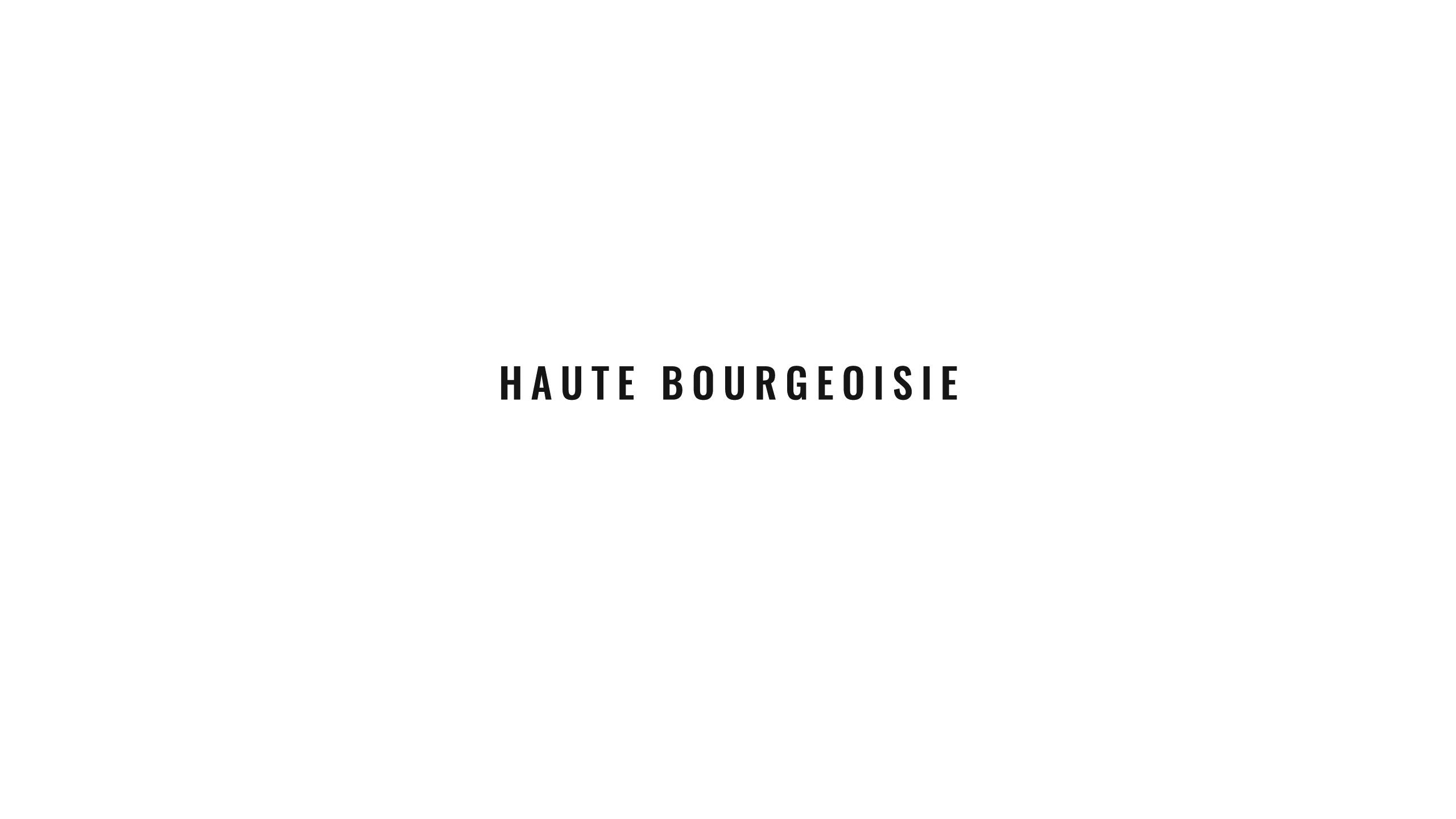 1a_Text_HAUTE-BOURGEOISIE